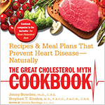 The Great Cholesterol Myth Cookbook: